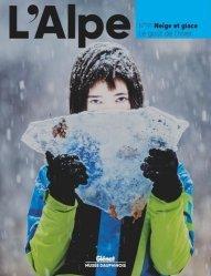 Dernières parutions sur Paysages de montagne, L'alpe 91 - neige et glace