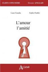 Dernières parutions dans Clefs Concours - Dossier Anglais, L'amour, l'amitié