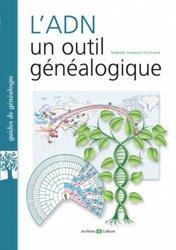 Dernières parutions sur Génétique, L'ADN, un outil généalogique
