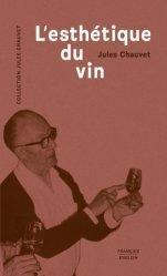 Dernières parutions sur Vins et savoirs, L'esthétique du vin. Edition bilingue français-anglais