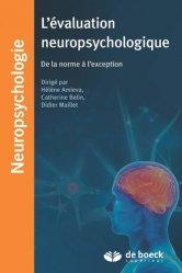 Dernières parutions dans Neuropsychologie, L'évaluation neuropsychologique