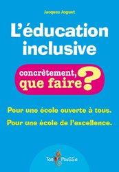Dernières parutions dans Concrètement, que faire ?, L'éducation inclusive