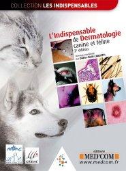 Dernières parutions sur Dermatologie, L'indispensable de Dermatologie canine et féline