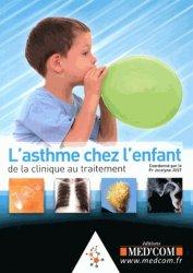 Souvent acheté avec Pathologie orthopédique en pédiatrie, le L'asthme chez l'enfant