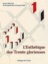 Dernières parutions sur XXéme siécle, L'esthétique des Trente glorieuses