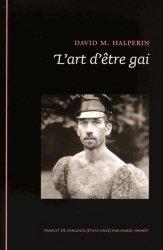 Dernières parutions dans Grands classiques de l'érotologie moderne, L'art d'être gai