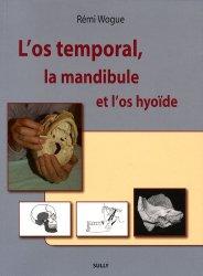 Souvent acheté avec La reprogrammation posturale globale, le L'os temporal, la mandibule et l'os hyoïde