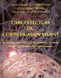 Souvent acheté avec Méditation du corps conscient, le L'architecture du corps humain vivant