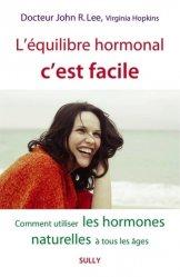 Dernières parutions sur Santé-Bien-être, L'équilibre hormonal c'est facile