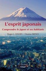 Dernières parutions dans Le Prunier, L'esprit japonais. Comprendre la Japon et ses habitants