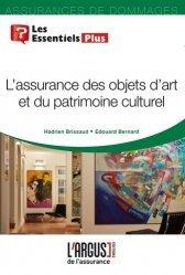 Dernières parutions dans Les essentiels, L'assurance des objets d'art et du patrimoine culturel