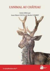 Dernières parutions sur Châteaux - Musées, L'animal au château