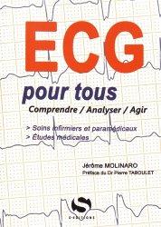 Dernières parutions sur Cardiologie - Médecine vasculaire, L'ECG pour tous