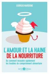 Dernières parutions sur Anorexie - Boulimie, L'amour et la haine de la nourriture