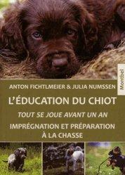 Souvent acheté avec La formation du chien de chasse, le L'éducation du chiot