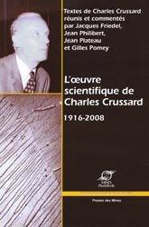 Dernières parutions dans Sciences de la matière, L'Oeuvre Scientifique de Charles Crussard 1916-2008