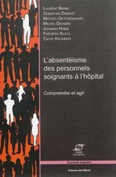 Dernières parutions dans Economie et gestion, L'absentéisme des personnels soignants à l'hôpital