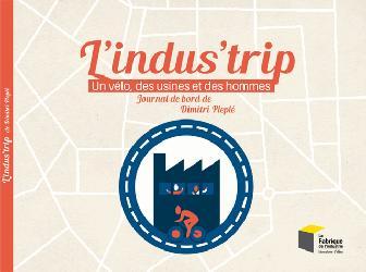 Dernières parutions sur Industrie, L'indus'trip