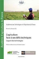Dernières parutions sur Agriculture, L'agriculture face à ses défis techniques