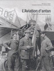 Dernières parutions dans Images d'Antan, L'aviation d'antan