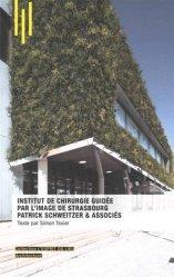 Dernières parutions sur Réalisations, L'institut de chirurgie guidée par l'image de Strasbourg