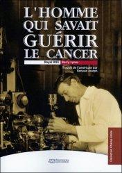 Souvent acheté avec Guide des hydrolats : l'aromathérapie-bis, le L'homme qui savait guérir le cancer