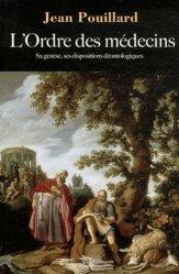 Dernières parutions dans Société, histoire et médecine, L'Ordre des médecins
