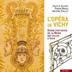 Dernières parutions sur Réalisations, L'Opéra de Vichy