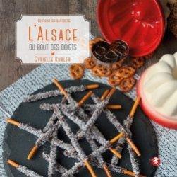 Dernières parutions sur Cuisine de l'est, L'Alsace du bout des doigts