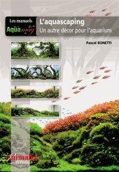 Souvent acheté avec Mon 1er discus, le L'aquascaping, un autre décor pour l'aquarium