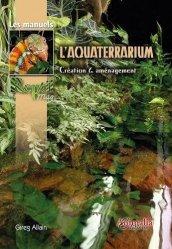 Dernières parutions sur Terrariophilie, L'aquaterrarium