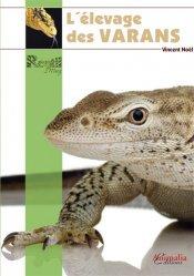 Dernières parutions sur Reptiles, l'elevage des varans