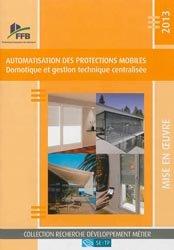 Dernières parutions dans Recherche développement métier, L'automatisation des protections mobiles 2013