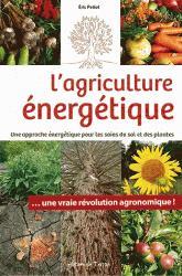 Souvent acheté avec Arbres fourragers, le L'agriculture énergétique