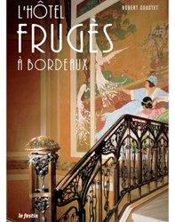 Dernières parutions sur Habitat individuel, L'hôtel Frugès à Bordeaux
