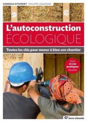 Dernières parutions sur Techniques de construction durable, L'autoconstruction écologique