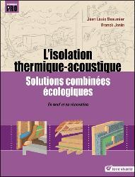 Dernières parutions sur Isolation - Acoustique, L'isolation thermique-accoustique