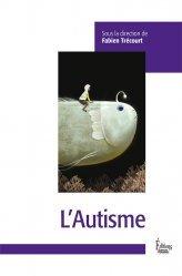 Dernières parutions sur Autisme, L'Autisme