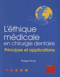 Dernières parutions sur Gestion du cabinet, L'éthique médicale en chirurgie dentaire