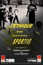 Dernières parutions sur Droit du sport, L'éthique en matière sportive