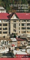 Dernières parutions dans Parcours du patrimoine, L'école d'optique de Morez
