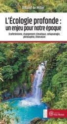 Dernières parutions sur Écologie - Environnement, L'écologie profonde