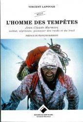 Dernières parutions sur Alpinisme - Escalade - Trail - Randos, L'homme des tempêtes