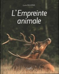 Dernières parutions sur Cervidés, L'Empreinte animale