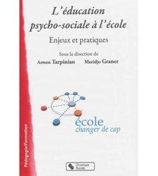 Dernières parutions dans Pédagogie formation, L'éducation psycho-sociale à l'école / enjeux et pratiques
