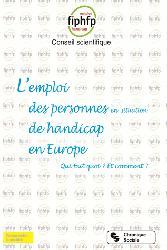 Dernières parutions dans Comprendre la société, L'emploi des personnes en situation de handicap en Europe : qui fait quoi ? Comment ?