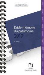 Dernières parutions sur Droit des biens, L'aide-mémoire du patrimoine. Edition 2019