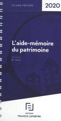 Dernières parutions sur Droit des biens, L'aide-mémoire du patrimoine. Edition 2020