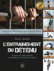 Nouvelle édition L'entrainement du détenu