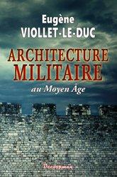 Dernières parutions sur Périodes - Styles, L'Architecture militaire au Moyen Âge